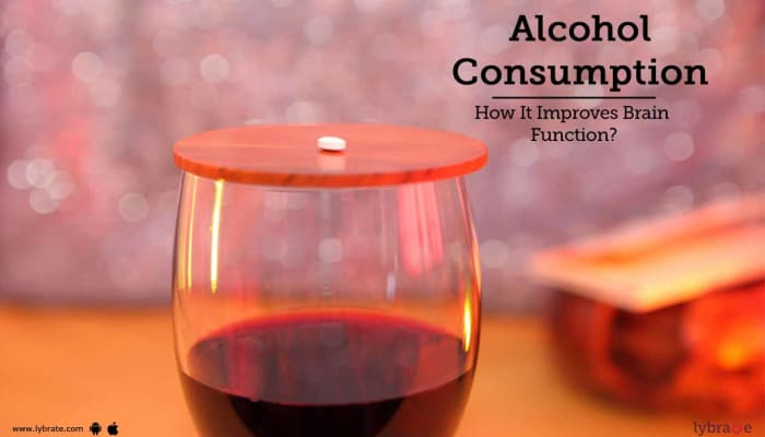 Moderate Alcohol Consumption - How It Improves Brain Function?