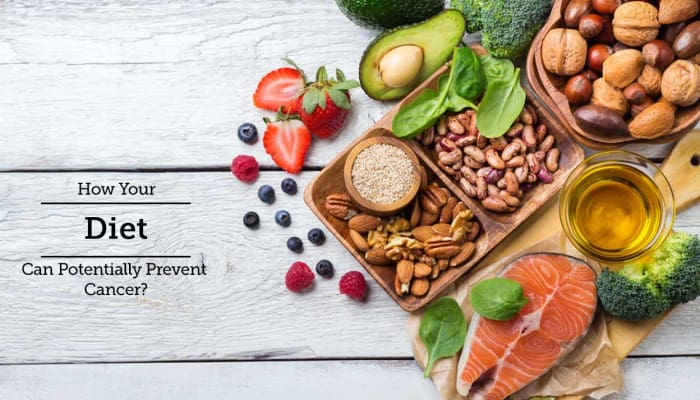 How Your Diet Can Potentially Prevent Cancer?