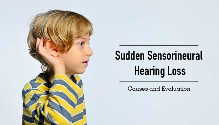 Sudden Sensorineural Hearing Loss: Causes and Evaluation