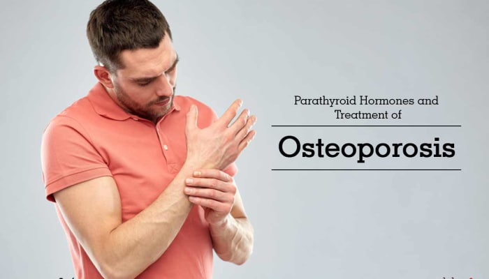 Parathyroid Hormones and Treatment of Osteoporosis