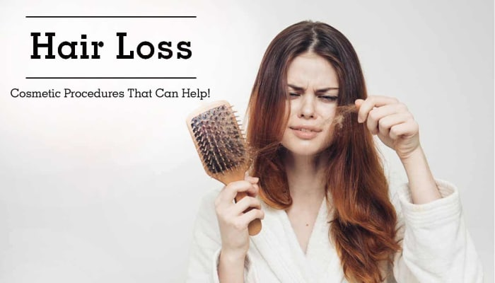 Hair Loss - Cosmetic Procedures That Can Help!