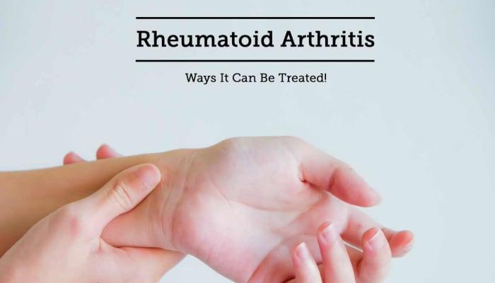 Rheumatoid Arthritis - Ways It Can Be Treated!