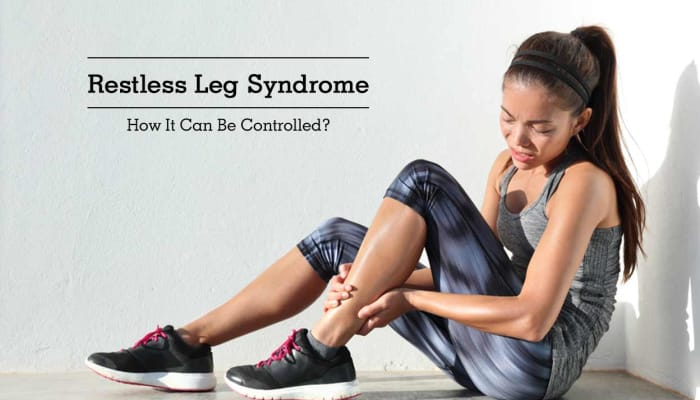 Restless Leg Syndrome - How It Can Be Controlled?