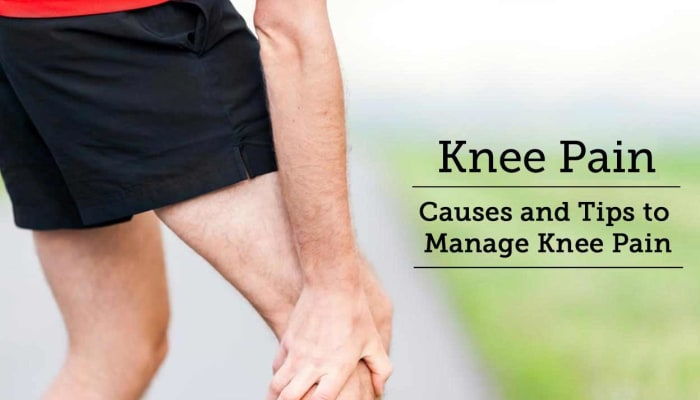 Knee Pain: Causes and Tips to Manage Knee Pain