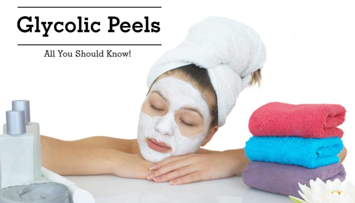 Glycolic Peels - All You Should Know!