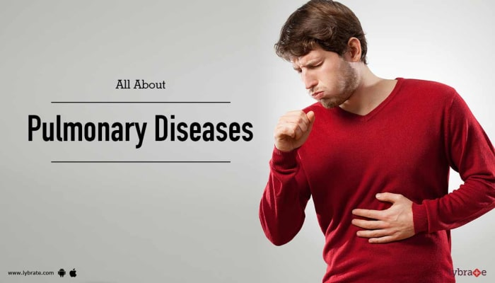 All About Pulmonary Diseases