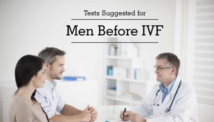 Tests Suggested for Men Before IVF