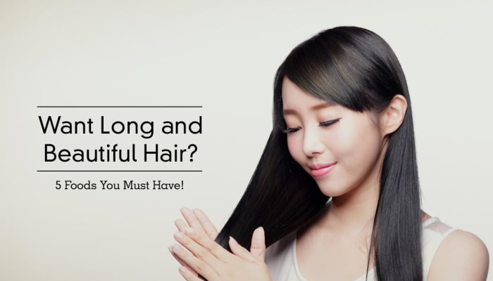 Want Long and Beautiful Hair? 5 Foods You Must Have!