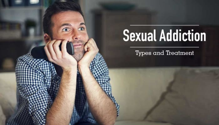 Sexual Addiction - Types and Treatment