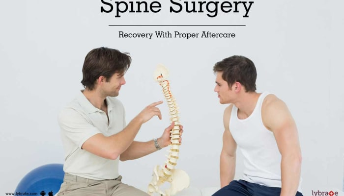 Spine Surgery Recovery With Proper Aftercare