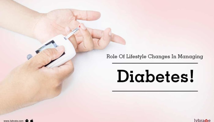 Role Of Lifestyle Changes In Managing Diabetes!