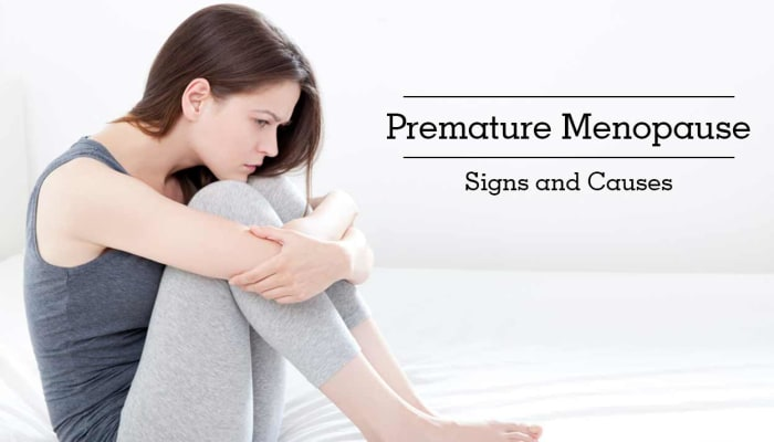Premature Menopause - Signs and Causes