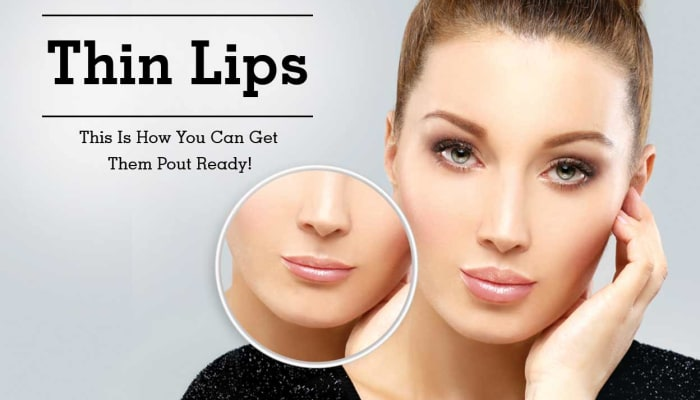 Thin Lips - This Is How You Can Get Them Pout Ready!