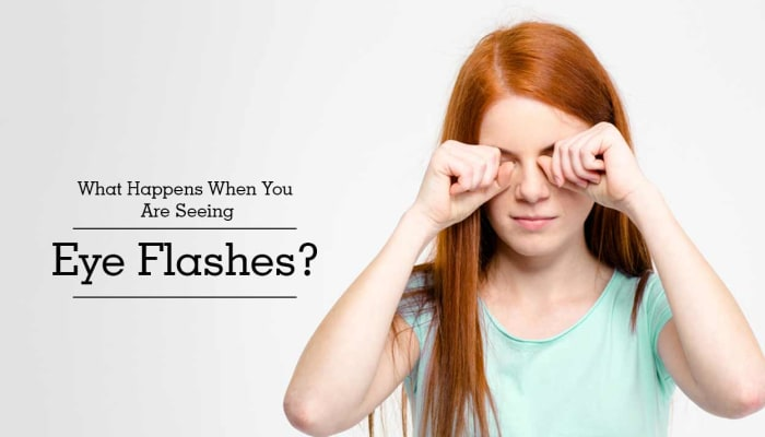 What Happens When You Are Seeing Eye Flashes?