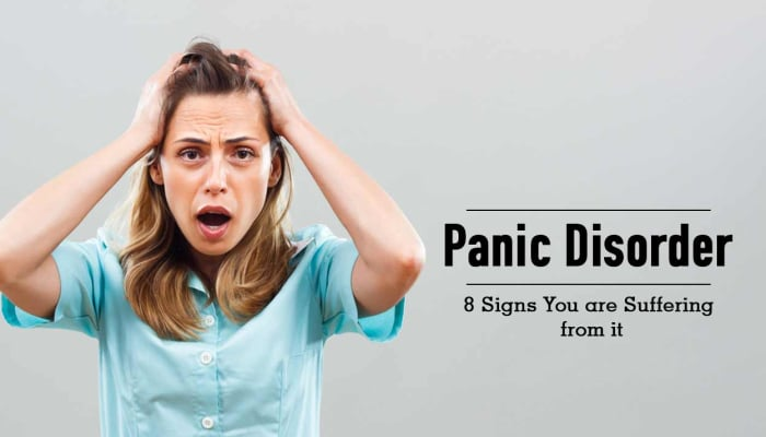 Panic Disorder - 8 Signs You are Suffering from it
