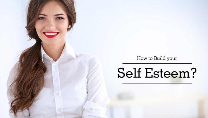 How to Build your Self Esteem?