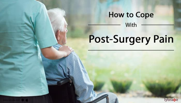 How to Cope With Post-Surgery Pain