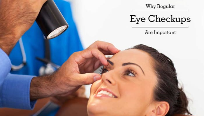Why Regular Eye Checkups Are Important