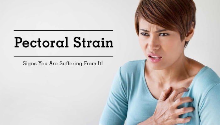 Pectoral Strain - Signs You Are Suffering From It!