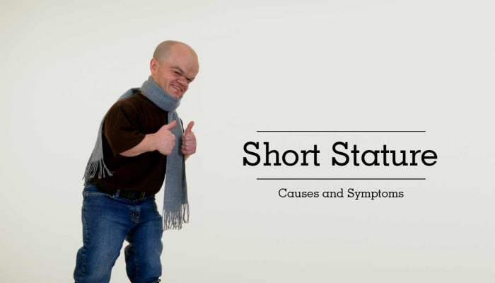 Short Stature - Causes and Symptoms