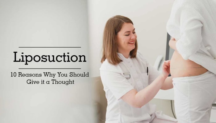 Liposuction - 10 Reasons Why You Should Give it a Thought