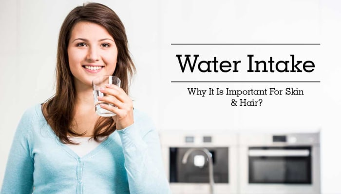 Water Intake - Why It Is Important For Skin & Hair?