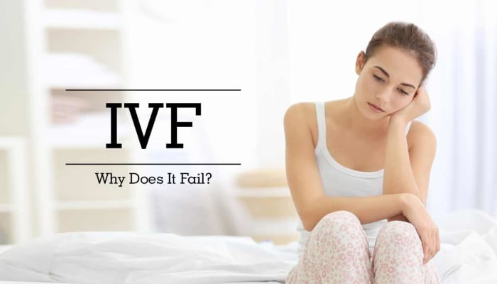 IVF - Why Does It Fail?