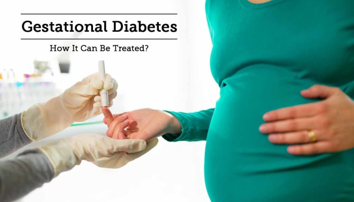 Gestational Diabetes - How It Can Be Treated?
