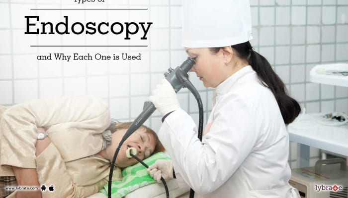 Types of Endoscopy and Why Each One is Used