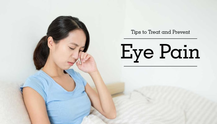 Tips to Treat and Prevent Eye Pain