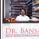 Dr. Bansal's Women Wellness & Childcare Clinic Image 4