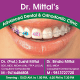 Dr.Mittal's Advanced Dental & Orthodontic Clinic  Image 1