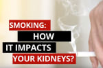 Smoking damages the health of your kidneys in a number of ways, including increase in heart rate,...