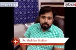 Lybrate | Dr. Shekhar haldar speaks on importance of treating acne early.