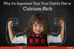 Why it's important that your child's diet is calcium-rich<br/><br/>Calcium is an inevitable part ...
