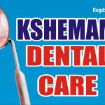 kshemam dental care, Madurai