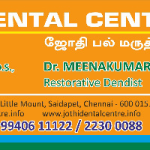 Jothi Dental Centre, Chennai