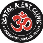 OM Dental & ENT Clinic, Gwalior