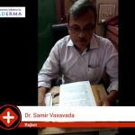 Dr. Samir Vasavada - Dermatologist, Rajkot