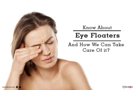 Eye Floaters Tips & Advice From Top Doctors | Lybrate