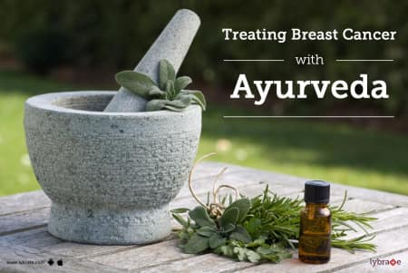 Treating Breast Cancer With Ayurveda - By Not Not | Lybrate
