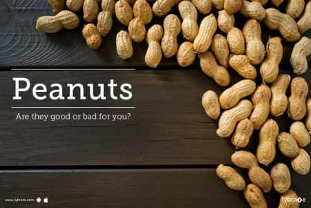 Peanuts - Are they good or bad for you? - By Dt  Nehha Ahuja