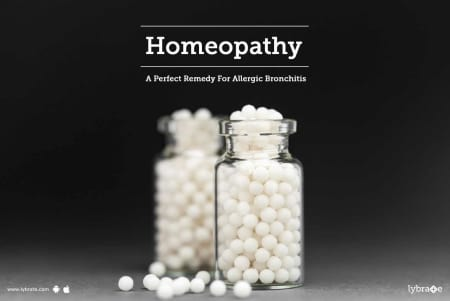 Homeopathy - A Perfect Remedy For Allergic Bronchitis! - By Dr