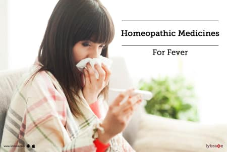 Homeopathic Medicines for Fever - By Dr  Saumya Avinashi | Lybrate