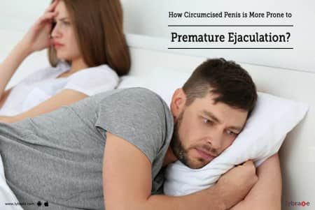How Circumcised Penis is More Prone to Premature Ejaculation