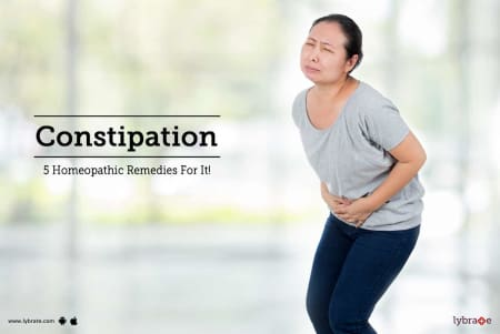 Constipation - 5 Homeopathic Remedies For It! - By Dr  Sanket Gupta