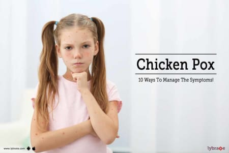 Chicken Pox 10 Ways To Manage The Symptoms By Dr Goma Bali