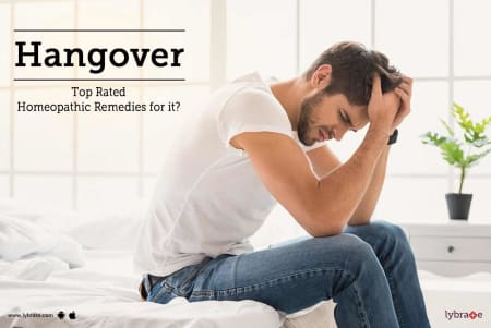 Hangover - Top Rated Homeopathic Remedies for it? - By Dr
