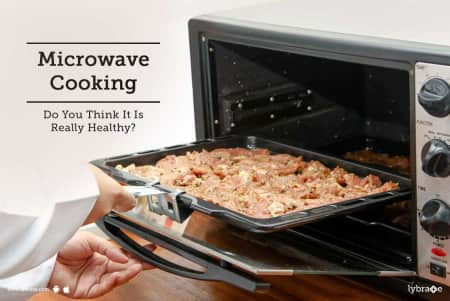 Microwave Cooking Do You Think It Is Really Healthy
