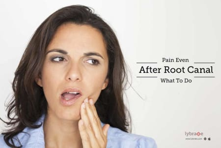 Pain Even After Root Canal - What To Do - By Dr  Meenakshi